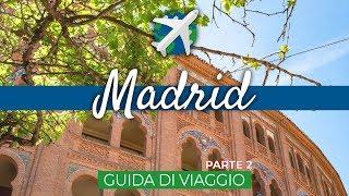 MADRID in 3 giorni | Guida di Viaggio – Ep.1