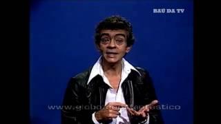FANTÁSTICO (1978) - Chico Anysio: Aos Jovens Humoristas