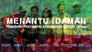 MENANTU IDAMAN   - RE REGGAE AN   Video & Lirick