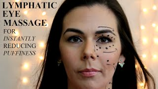 Lymphatic Eye Massage to Instantly Reduce Puffines