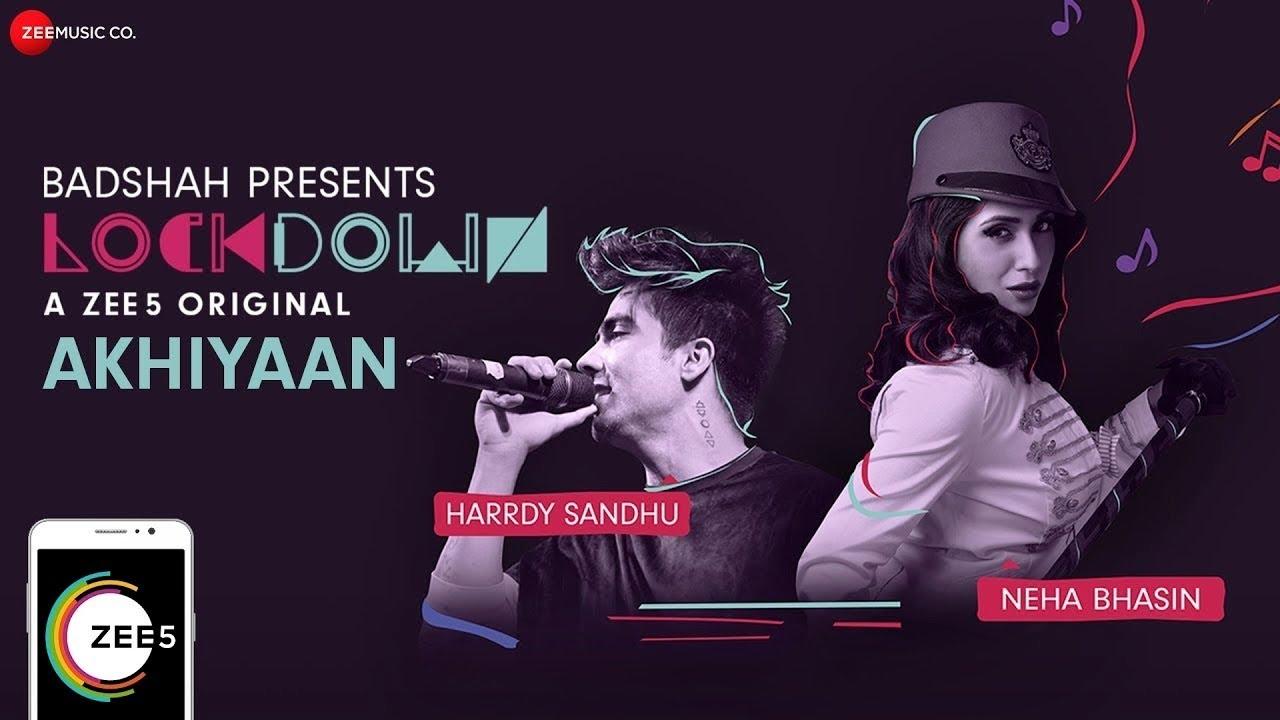 Akhiyaan Punjabi Song Lyrics | Lockdown Music Video  - Harrdy Sandhu & Neha Bhasin Lyrics