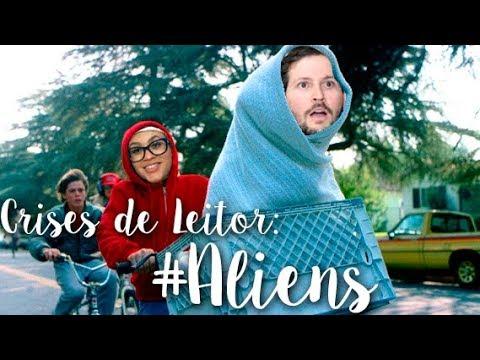 Crises de Leitor: Louco dos Aliens
