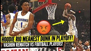 HOODIE RIO HITS THE MEANEST DUNK IN PLAYOFFS!! VASHON STATEMENT GAME VS FOOTBALL PLAYERS!