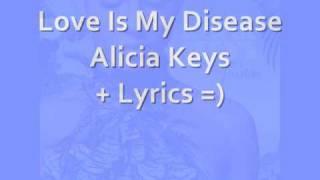 Alicia Keys Love is My Disease With On Screen Lyrics