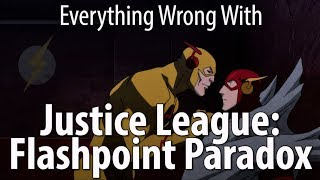 Everything Wrong With Justice League: Flashpoint Paradox - dooclip.me