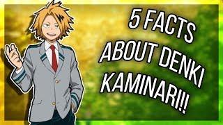 5 Facts About Denki Kaminari That You Didn't Know (My Hero Academia/Boku No Hero Academia)