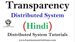 Transparency in Distributed system in Hindi | Distributed system Lectures