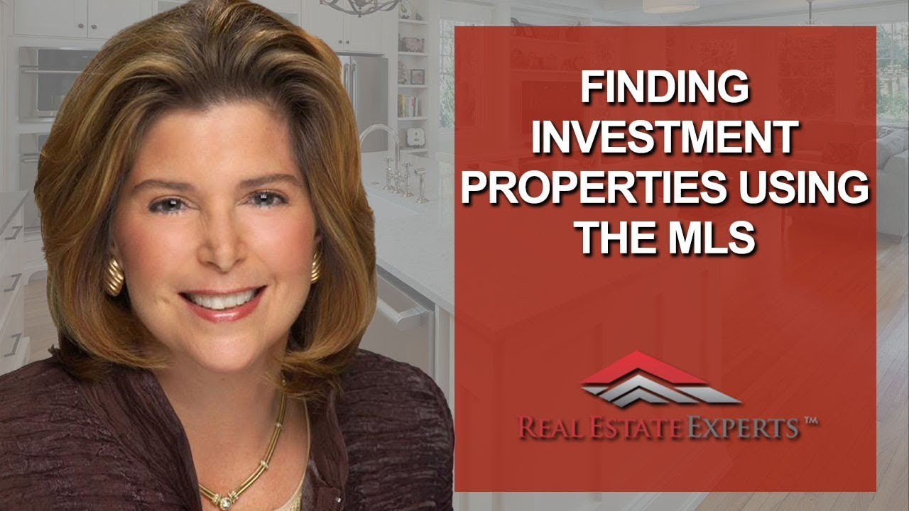 How to Find Investment Properties Within the MLS