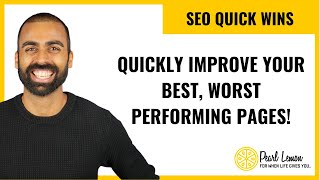 Quickly Improve Best Worst Performing Pages