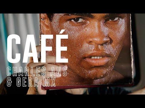 Letra Café Charles ANS y Gera MXM