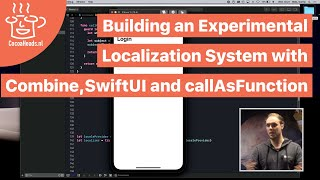 Building an Experimental Localization System with Combine, SwiftUI and callAsFunction, Donny Wals