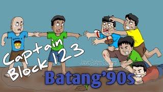 LARO NG BATANG'90s / CAPTAIN BLOCK 123 (Pinoy Animation)