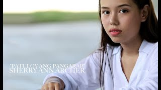 Patuloy ang Pangarap (Angeline Quinto) - Sherry Ann Archer