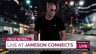 Fistaz Mixwell Live At Jameson Connects