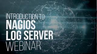 Nagios Log Server 2.0 Webinar
