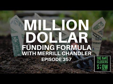 Million Dollar Funding Formula with Merrill Chandler