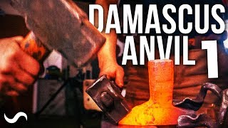 FORGING A DAMASCUS ANVIL?!? Part 1