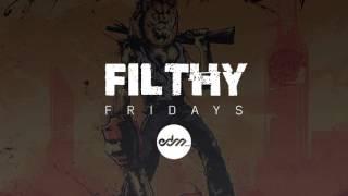 [Hybrid] Illenium & Dirt Monkey - Bring Forth The Pressure | Filthy Friday (Week #30)