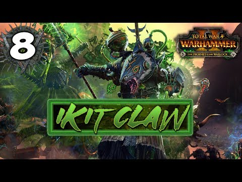 KNIGHT-KNIGHT YES-YES! Total War: Warhammer 2 - Ikit Claw - Mortal Empires Campaign #8