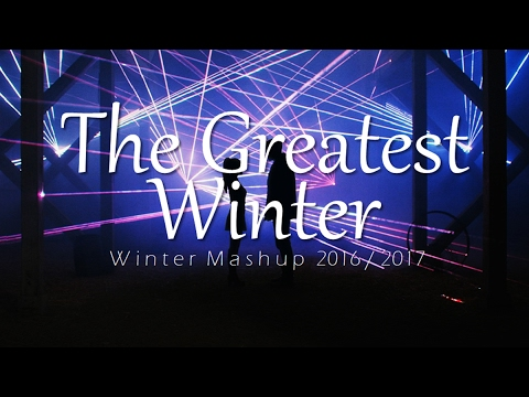 [50 Songs] ♫The Greatest Winter♫ (Winter Mashup 2016 - 2017 By Blanter Co)