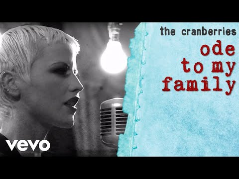 The Cranberries - Ode To My Family (Official Music Video)