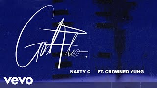 Nasty C   God Flow (Audio) Ft. CrownedYung