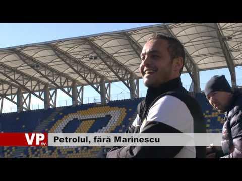 Petrolul, fără Marinescu