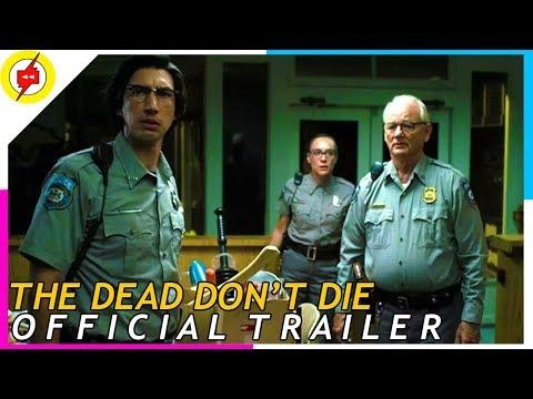 The Dead Don't Die [2019] | Official Trailer #1 | Selena Gomez