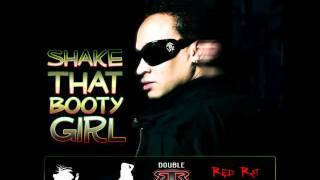 Layla, Megadance & Red Rat - Shake That Booty Girl (2011)