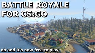 CSGO for Free and with Battle Royale
