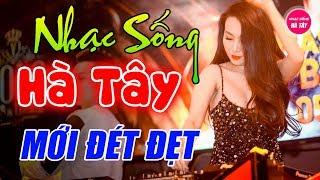 nhac-song-ha-tay-remix-2019-cuc-phe-vua-nghe-vua-me-lk-bolero-remix-cuc-manh-dung-chat-thon-que