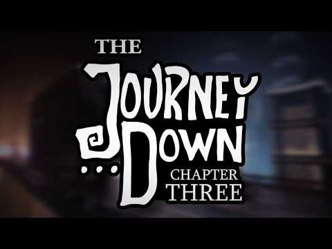 The Journey Down: Chapter Three Official trailer thumbnail