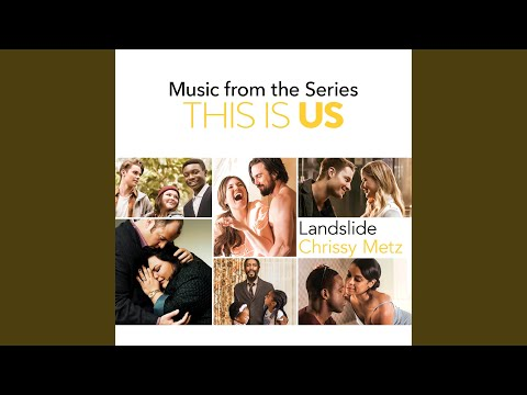 Landslide (Song) by Chrissy Metz