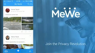 MeWe Social Network App – The Next Generation of User Privacy & Simplicity