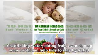 10 Natural Remedies for Your Child