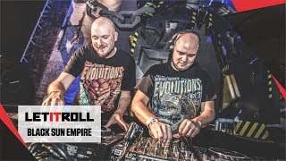 BLACK SUN EMPIRE I Let It Roll 2017