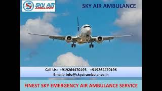 Quick Air Ambulance Service in Ranchi and Raipur –Sky Air Ambulance