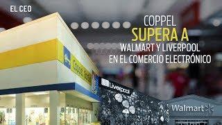 Coppel supera a Walmart y Liverpool en el comercio electrónico