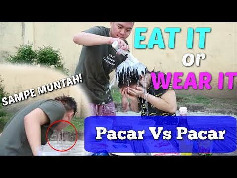 PACAR Vs PACAR! EAT IT or WEAR IT Challenge SAMPE MUNTAH! ft. VS