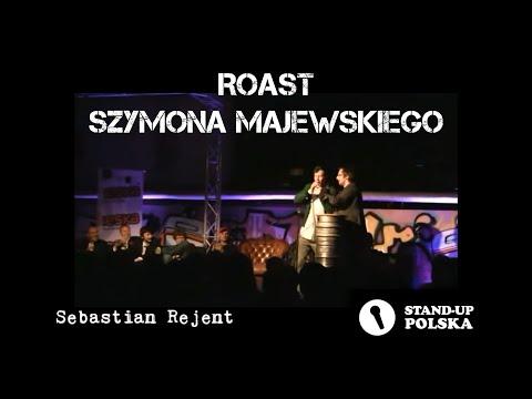 Sebastian Rejent - roast Szymona Majewskiego