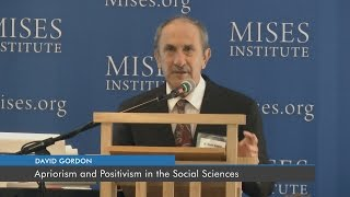 Apriorism and Positivism in the Social Sciences | David Gordon