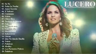 Lucero Sus Grandes Exitos - Las Mejores canciones De  Lucero