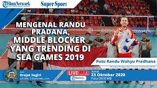SUPER SPORT: Mengenal Randu Pradana, Middle Blocker yang Trending di Sea Games 2019