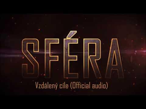 Sféra - Sféra - Vzdálený cíle (Official audio)