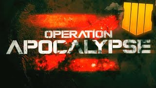 """Everything You NEED To Know About Black Ops 4 """"Operation: Apocalypse Z"""" (NEW BO4 EVENT)"""