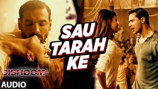 Sau Tarah Ke Audio Song   Dishoom   John Abraham   Varun Dhawan   Jacqueline Fernandez   Pritam