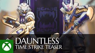 Xbox Dauntless Time Strike Teaser  anuncio