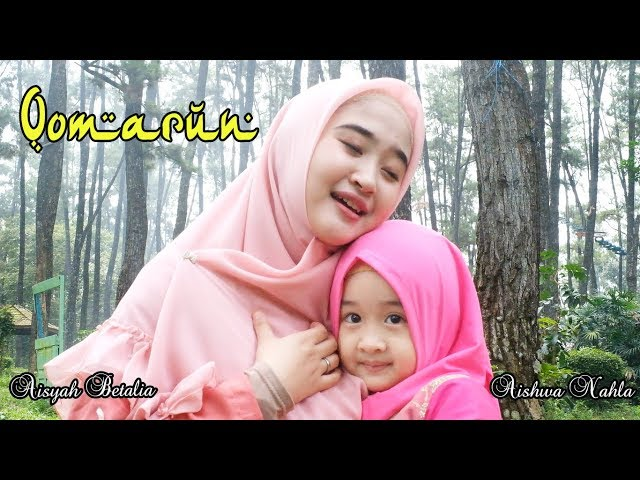 Qomarun New - Cover by Aishwa Nahla Karnadi Ft Aisyah Betalia (Official Music Video)