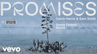 Calvin Harris Ft Sam Smith - Promises (Sonny Fodera Remix) video