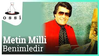 Metin Milli / Benimledir